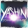 Yashin - Stand Up (Cover)