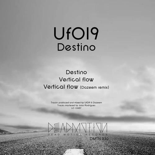 Dead Motion 030 - UfO19 - Destino EP