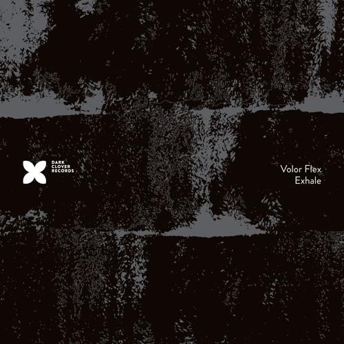 Volor Flex - Exhale (Album Preview) - Out now!
