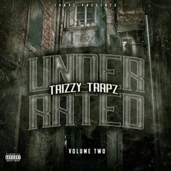 Trizzy Trapz - Hear Me Now (Feat. Trapstar Toxic)[Produced By @WildBoyAce]