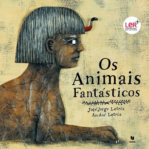 O Fauno / Os Animais Fantásticos de José Jorge Letria