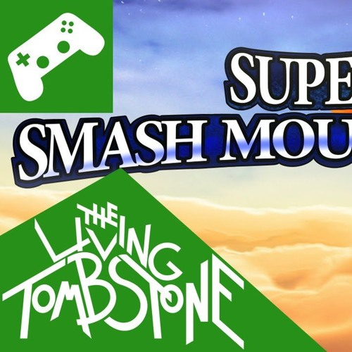 Super Smash Mouth Bros — The Living Tombstone