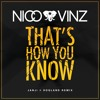 Nico & Vinz - That's How You Know (JANJI X Hogland Remix)[FREE DOWNLOAD]