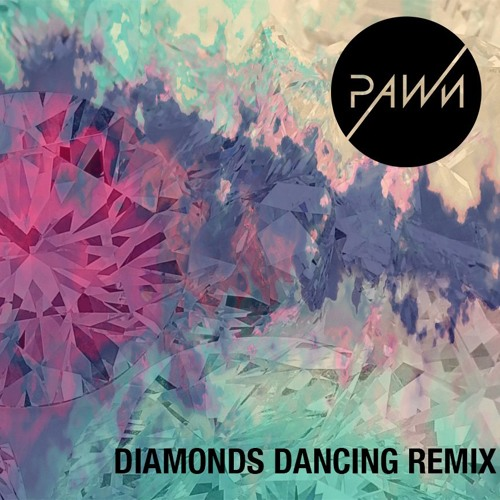 Diamonds Dancing (Pawn Remix) Instrumental