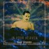 In Your Heaven