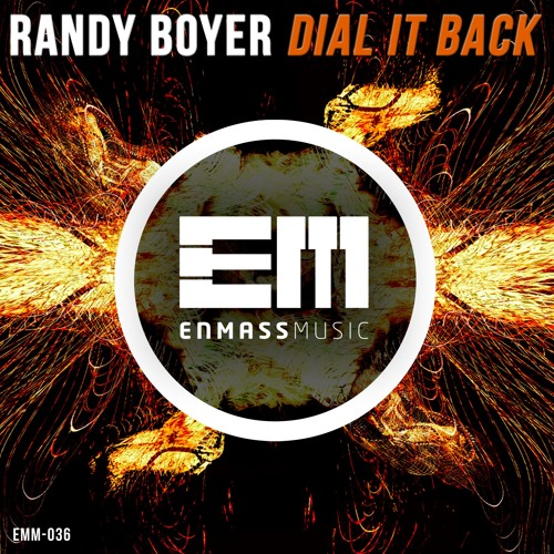 Randy Boyer - Dial It Back