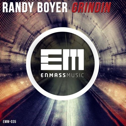 Randy Boyer - Grindin