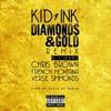 Kid Ink Ft. Chris Brown, French Montana & Verse Simmonds - Diamonds & Gold (Remix)
