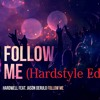 Hardwell Feat. Jason Derulo - Follow Me (Hardplanerz Remix)