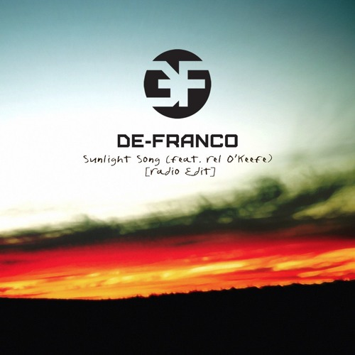 Sunlight Song (feat. Rel O'Keefe) [Radio Edit]