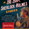 The Big Book of Sherlock Holmes Stories by , read by Nicholas Guy Smith, Various