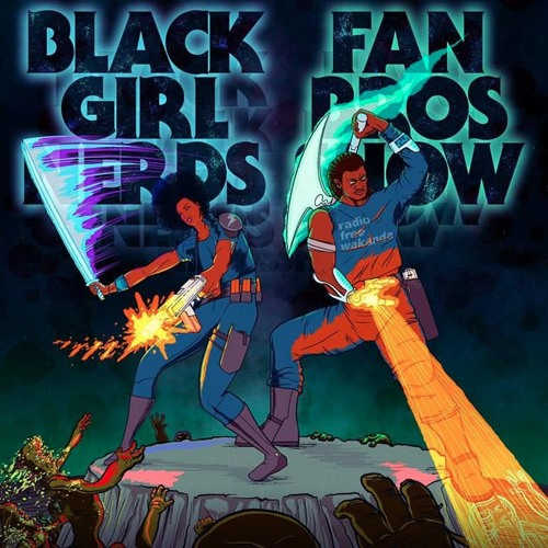 Black Girl Nerds Vs FanBros Live From NYSW