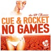 SERANI - NO GAMES (CUE & ROCKET DNB RMX) - FREE DOWNLOAD!