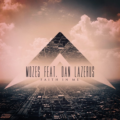 Mozes Feat. Dan Lazerus - Faith In Me (Radio Edit)