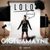 Gigi LaMayne - Lolo