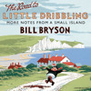The Road to Little Dribbling by Bill Bryson (Audiobook Extract) read by   Nathan Osgood