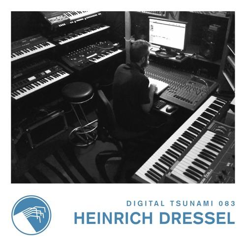 Digital Tsunami 083 - Heinrich Dressel