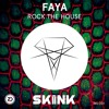 Faya   Rock The House