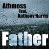 Father (feat. Anthony Harris)