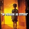 T.jotta - Do Passado Ao Futuro