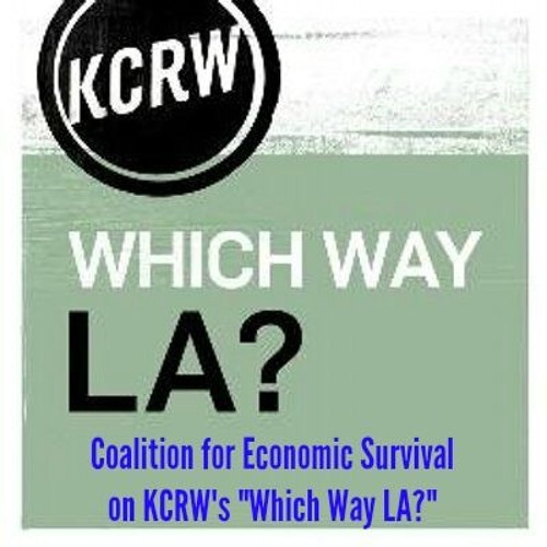 "CES Exec Dir Larry Gross on KCRW's ""Which Way LA?"" on LA's Earthquake Retrofit Mandate & Rents"
