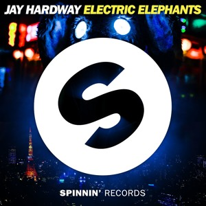 Jay Hardway - Electric Elephants (Extended Mix) [OUT NOW]