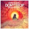 More Plastic - Don't Stop (Under Pressure)