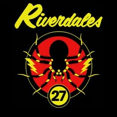 The Riverdales - The Beginning Of The End