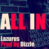 All In [Prod by Dizzle]