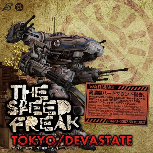 TOKYO/DEVASTATE / THE SPEED FREAK (CROSSFADE DEMO)