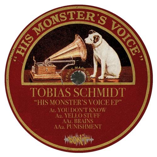 """Tobias Schmidt """"His Monster's Voice EP"""" - DONT 029 [Clips]"""