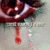 Realidade Cruel - Entre o Amor e o Odio Portada del disco