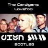 The Cardigans - LoveFool (DIYN, SWAB Bootleg)FREE DOWNLOAD