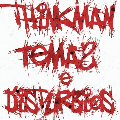 Thinkman - Temas & Distúrbios (2009/2012)