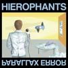 "Hierophants ""Baine Marie"" || 'Parallax Error' [Goner Records/Aarght Records]"