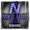 NUKED RADIO EP 2: RedHaired