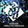 Daftar Lagu GODD4RD - Pablo The Preacher [Free Download] mp3 (13.24 MB) on topalbums