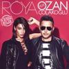 Röya Feat. Ozan Çolakoğlu - Kesin Bilgi (2015) Yeni