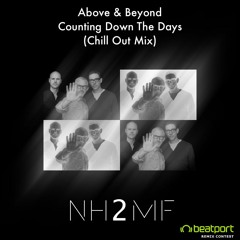 Above & Beyond - Counting Down The Days (nh2mf Chill Out Mix)