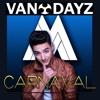 Maluma - Carnaval (Van Dayz Preview Remix)