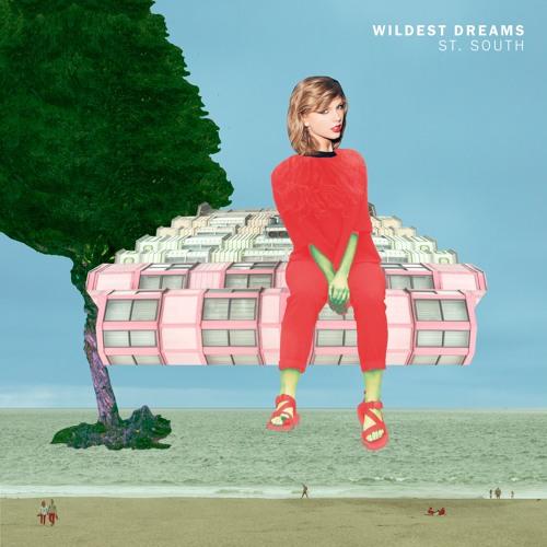 Wildest Dreams (Taylor Swift Rework)