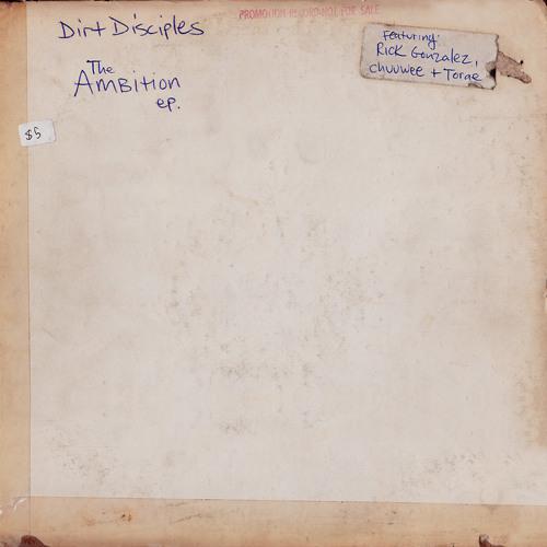 Dirt Disciples (Rome Clientel x DJ Concept) - The Ambition EP