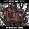 Season 1 - Episode 2: The Tree House Of Terror