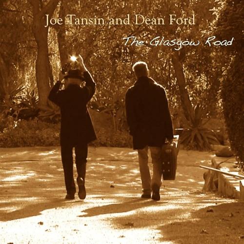 The Glasgow Road - Dean Ford & Joe Tansin