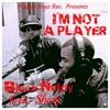 BLACK NELDY Feat. Shiny - I'm not a player