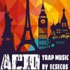 ACID 11 MINUTES BEST TRAP MUSIC 2015 TECHNO DUBSTEP