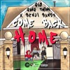 GloGangTwins (ft. Benji Band$) - Come Back Home (Prod. Pimp Smoke)