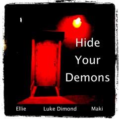 Hide Your Demons (Feat. Maki & Luke Dimond)