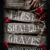 These Shallow Graves by Jennifer Donnelly, read by Kim Bubbs
