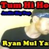 Tum Hi Ho Hip Hop